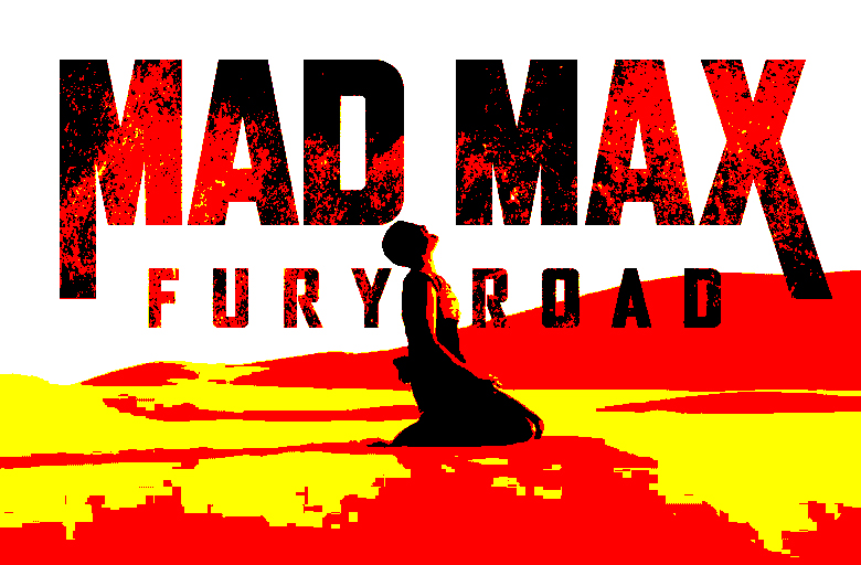 Fury Road paved with Mad Intentions